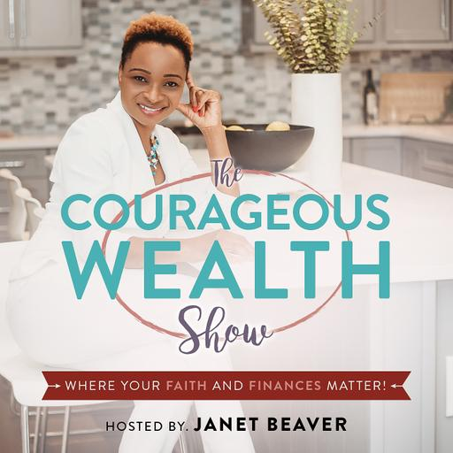 Courageous Wealth Podcast