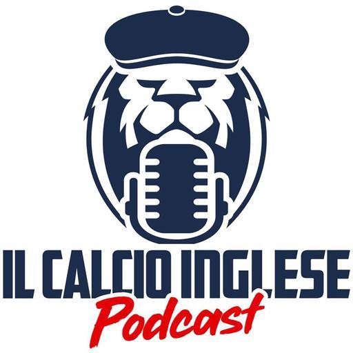 Il Calcio Inglese - Podcast