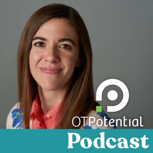 OT Potential Podcast | Occupational Therapy CEUs