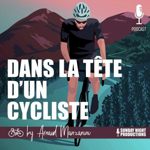 Dans la Tête d'un Cycliste