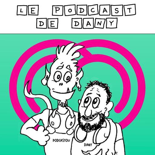 LES podcastS de Dany