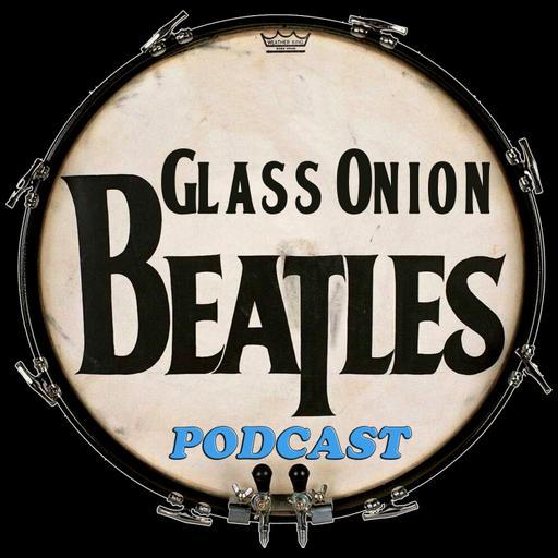 Glass Onion Beatles Podcast