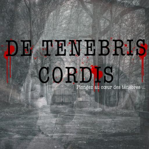 De Tenebris Cordis