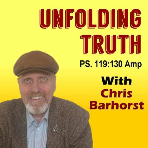 Unfolding Truth with Chris Barhorst