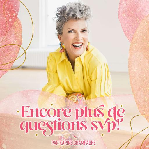 Champagne et Pop'sibilités: Le podcast de Karine Champagne