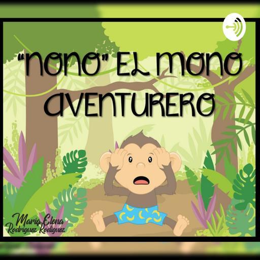 """NONO"" EL MONO AVENTURERO - MARIA ELENA RODRIGUEZ"