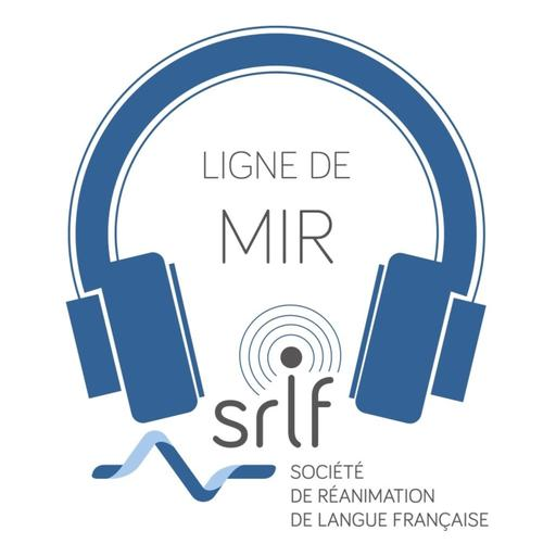 Ligne de MIR n°70 - Le Pr Charles-Édouard Luyt nous parle des pneumopathies acquises sous ventilation mécanique (PAVM)