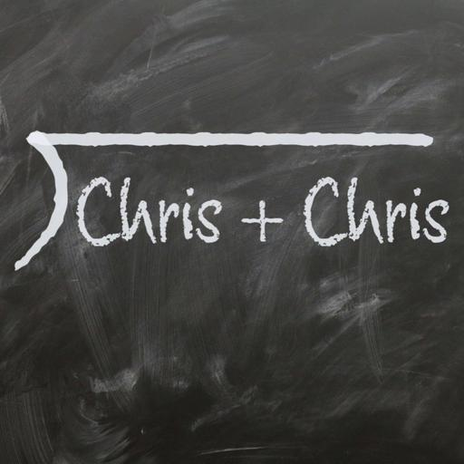 Chris + Chris Show