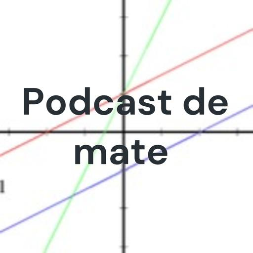 Podcast de mate