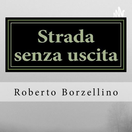 Strada senza uscita - Storia d'amore e d'amicizia - Итальянский язык для студентов уровня B1