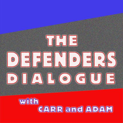 Defenders Dialogue with Carr and Adam - Episode 1: Marvel Feature featuring the Defenders