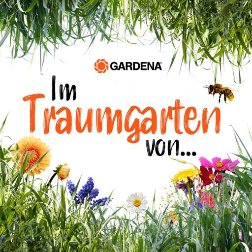 """""""Im Traumgarten von..."""" - der Podcast von GARDENA. Demnächst überall da, wo es Podcasts gibt."""