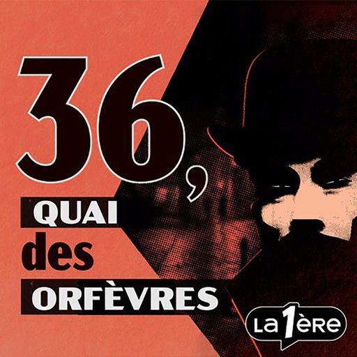 Un Crime, une Histoire : 36, Quai des Orfèvres