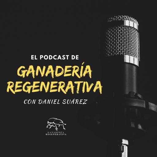 Podcast de Ganadería Regenerativa