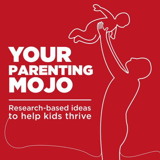 Your Parenting Mojo - Respectful, research-based parenting ideas to help kids thrive