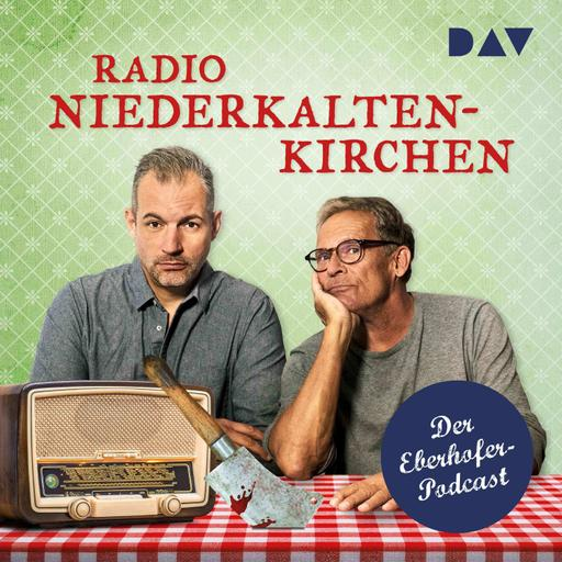 Radio Niederkaltenkirchen. Der Eberhofer-Podcast