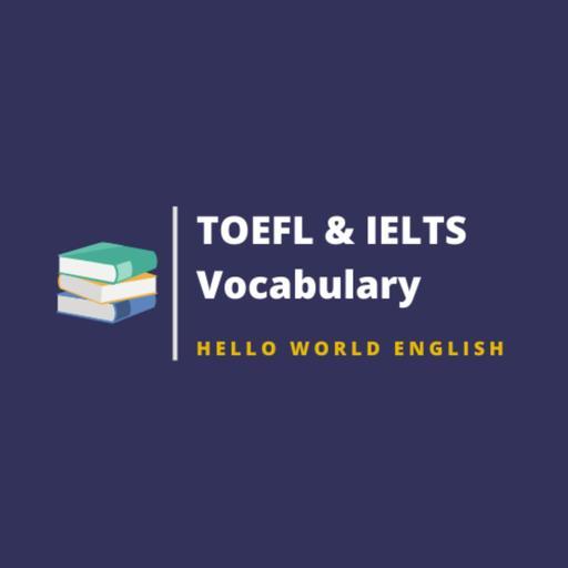 TOEFL and IELTS vocabulary | 托福與雅思必讀英文單字