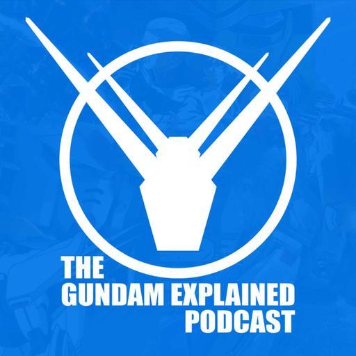 Gundam Explained Podcast