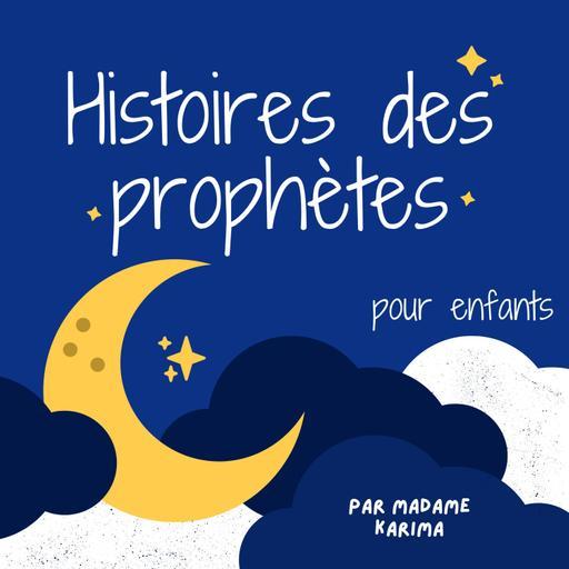 Histoires des prophètes (pour enfants)