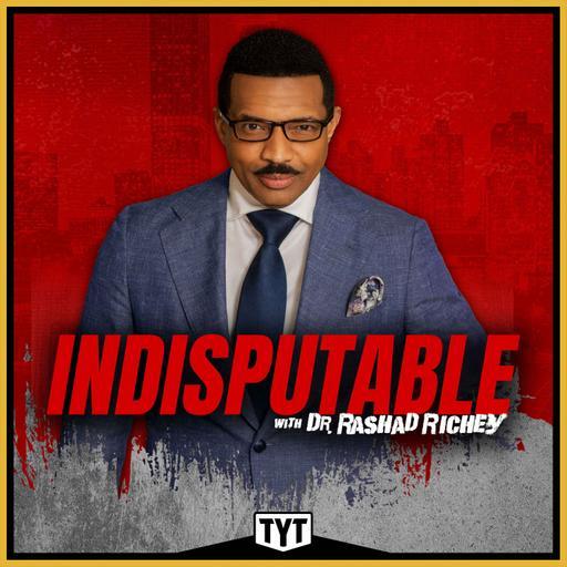 Indisputable with Dr. Rashad Richey