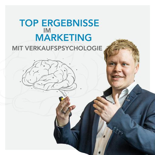Vorsprung im Marketing mit Verkaufspsychologie - Mehr Umsatz und bessere Kunden - Agenturen - Shops