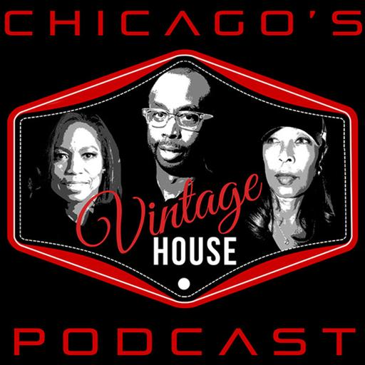 VINTAGE HOUSE on WNUR 89.3FM | Preserve and Celebrate House Legends Lives and Careers