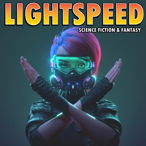 LIGHTSPEED MAGAZINE - Science Fiction and Fantasy Story Podcast (Sci-Fi | Audiobook | Short Stories)
