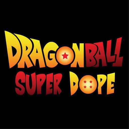 Dragon Ball Super Dope