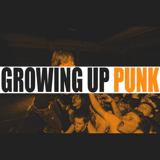 Growing Up Punk