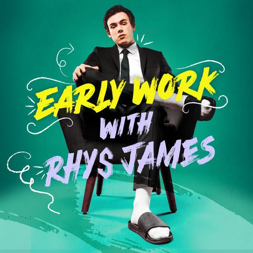 Early Work with Rhys James - Series 2 is coming
