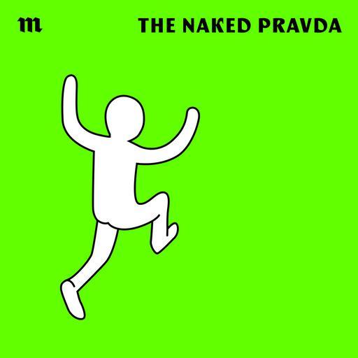 The Naked Pravda