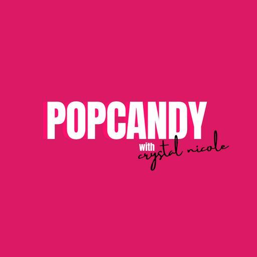 PopCandy with Jo De La Rosa & Crystal Nicole