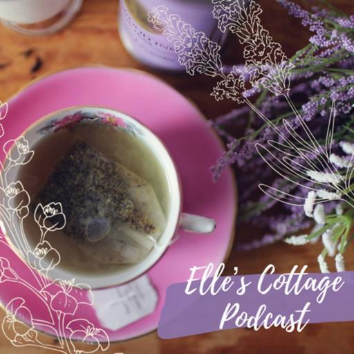 Elle's Cottage Podcast