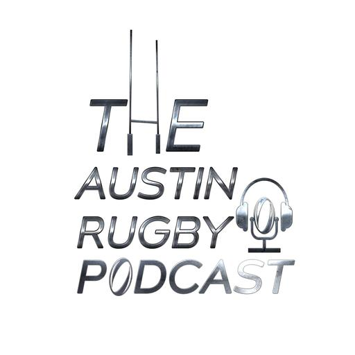 The Austin Rugby Podcast