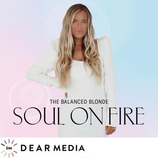 The Balanced Blonde // Soul On Fire