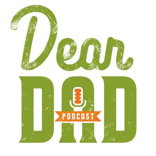 Dear Dad Podcast