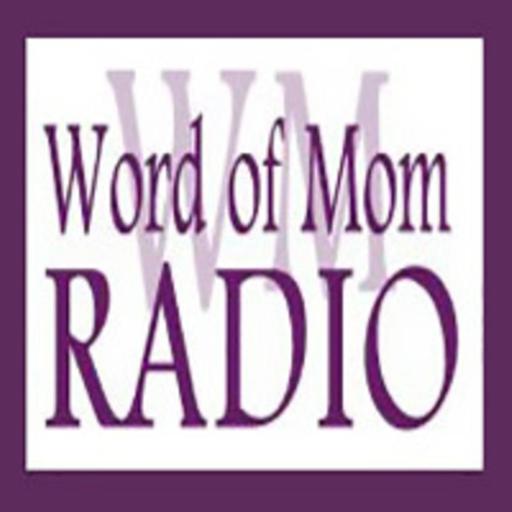 Word of Mom Radio