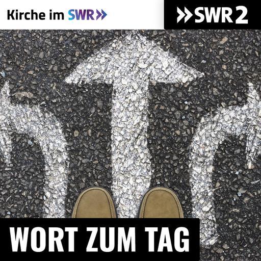 SWR2 Wort zum Tag - Kirche im SWR