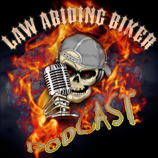 Law Abiding Biker | Street Biker Motorcycle Podcast