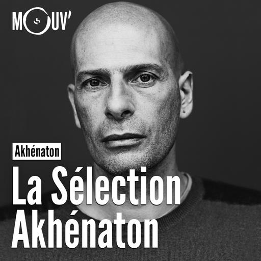 La sélection Akhénaton