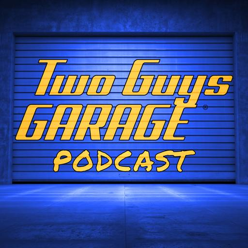 Two Guys Garage Podcast