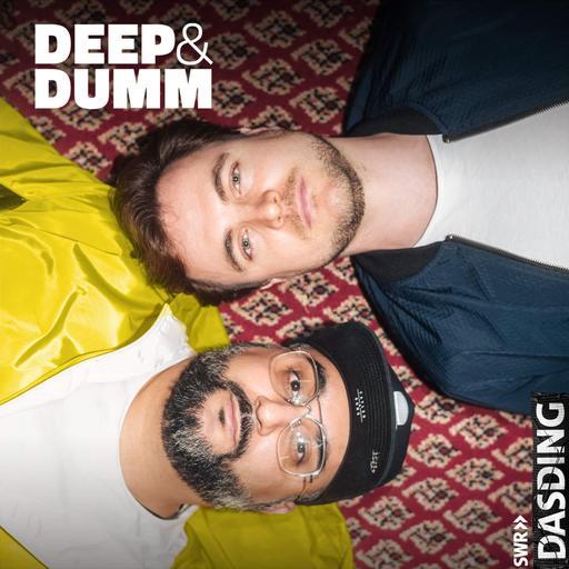 Deep & Dumm (Mahlzeit)