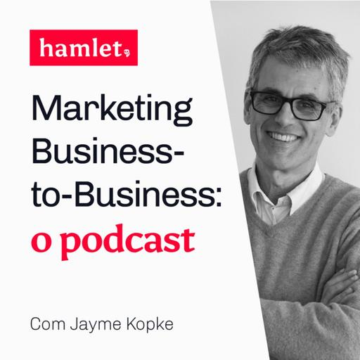 Marketing business-to-business: o podcast